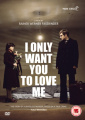 I Only Want You to Love Me [Region 2]