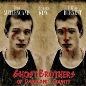 Ghost Brothers of Darkland County [Digipak]
