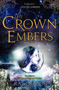 The Crown of Embers (Girl of Fire and Thorns