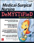 Medical-Surgical Nursing Demystified