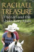 Girl And The Ghost-Grey Mare