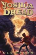 Joshua Dread (Joshua Dread)