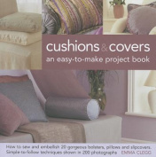 Cushions & Covers - An Easy-To-Make Project Book