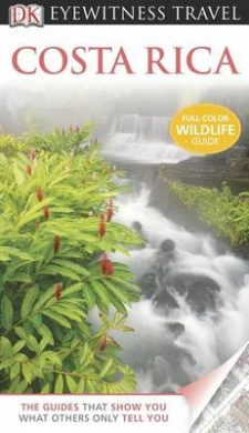 Costa Rica (DK Eyewitness Travel Guides)