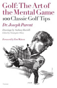 Golf: The Art of the Mental Game
