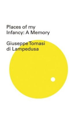 Places of My Infancy (New Directions Pearls)