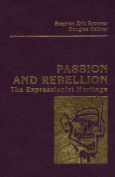 Passion and Rebellion