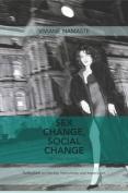 Sex Change, Social Change
