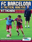 FC Barcelona - A Tactical Analysis