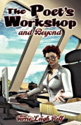The Poet's Workshop-And Beyond