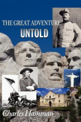The Great Adventure Untold