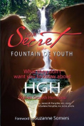 Your Secret to the Fountain of Youth