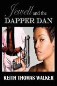 Jewell and the Dapper Dan