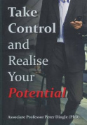 Take Control and Realise Your Potential