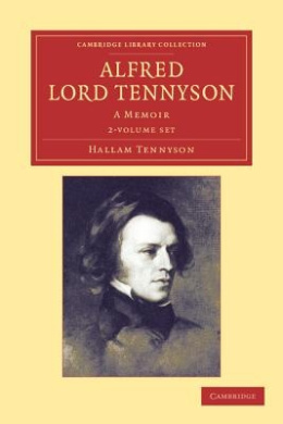 Alfred, Lord Tennyson 2 Volume Set: A Memoir (Cambridge Library Collection - Literary Studies)