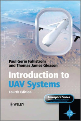 Introduction to UAV Systems (Aerospace Series)