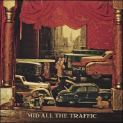 'Mid All the Traffic