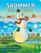 Snowmen All Year Board Book [Board Book]