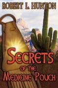 Secrets of the Medicine Pouch