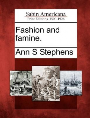 Fashion and Famine.