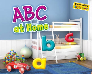 ABC at Home (Early Years: Everyday Alphabet)