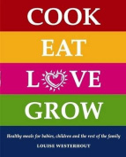 Cook Eat Love Grow