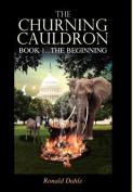 The Churning Cauldron
