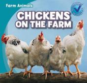 Chickens on the Farm (Farm Animals