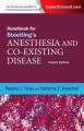 Handbook for Stoelting's Anesthesia and Co-Existing Disease