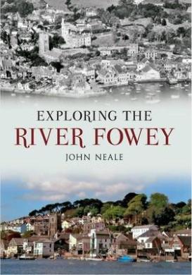 Exploring the River Fowey