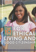 Top 10 Tips for Ethical Living and Good Citizenship