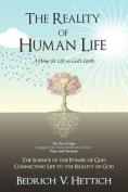 The Reality of Human Life