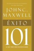 Exito 101 = Success 101 [Spanish]