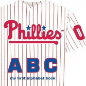 Philadelphia Phillies ABC [Board book]