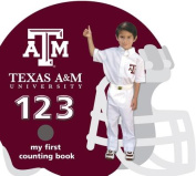 Texas A&M Aggies 123 (My First Counting Books (Michaelson Entertainment)) [Board book]