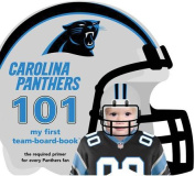Carolina Panthers 101 (My First Team-Board-Book) [Board book]