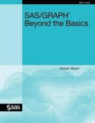 SAS/Graph: Beyond the Basics