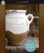 Disability and the Gospel [Audio]