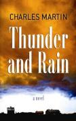 Thunder and Rain (Center Point Premier Fiction  [Large Print]