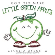 God Did Make Little Green Apples