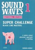 Sound Waves Super Challenge BLM 1