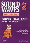 Sound Waves Super Challenge BLM 1 Book 2