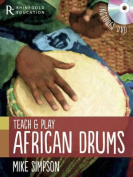 Teach and Play African Drums