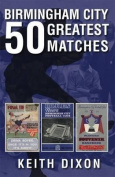 Birmingham City 50 Greatest Matches