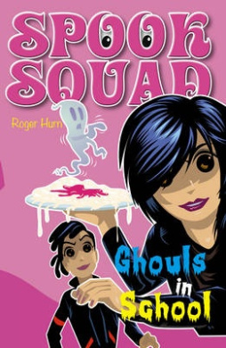 Ghouls in School (Spook Squad)