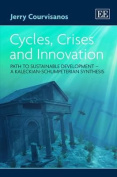 Cycles, Crises and Innovation