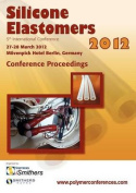 Silicone Elastomers 2012 Conference Proceedings