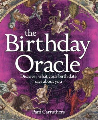 Birthday Oracle: Discover What Your Birth Date Reveals about You (Oracle)