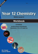 Year 12 (NCEA Level 2) Chemistry Theory and Practical Workbook