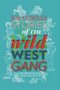 Stories of the Wild West Gang